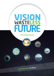 Vision for a wasteless future